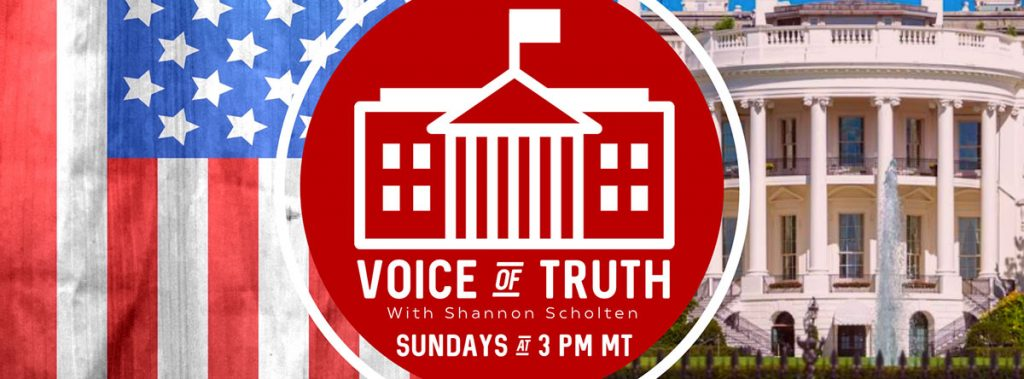 Voice of Truth with Shannon Scholten - Commentary on News and Politics from a Christian Perspective